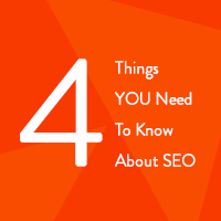 4 things you need to know about seo