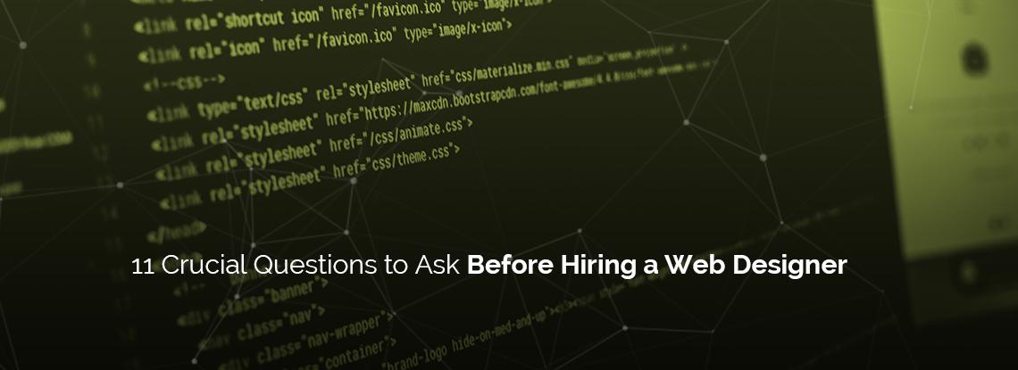 Ask questions before hiring a web designer
