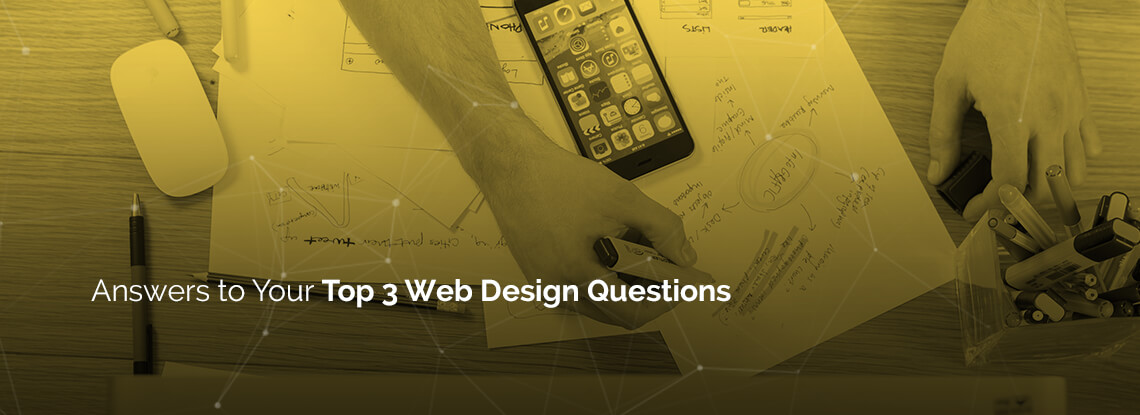 Answers to top 3 web design questions