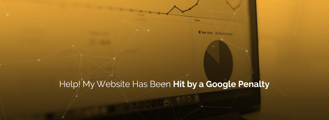 Help! My Website Has Been Hit by a Google Penalty